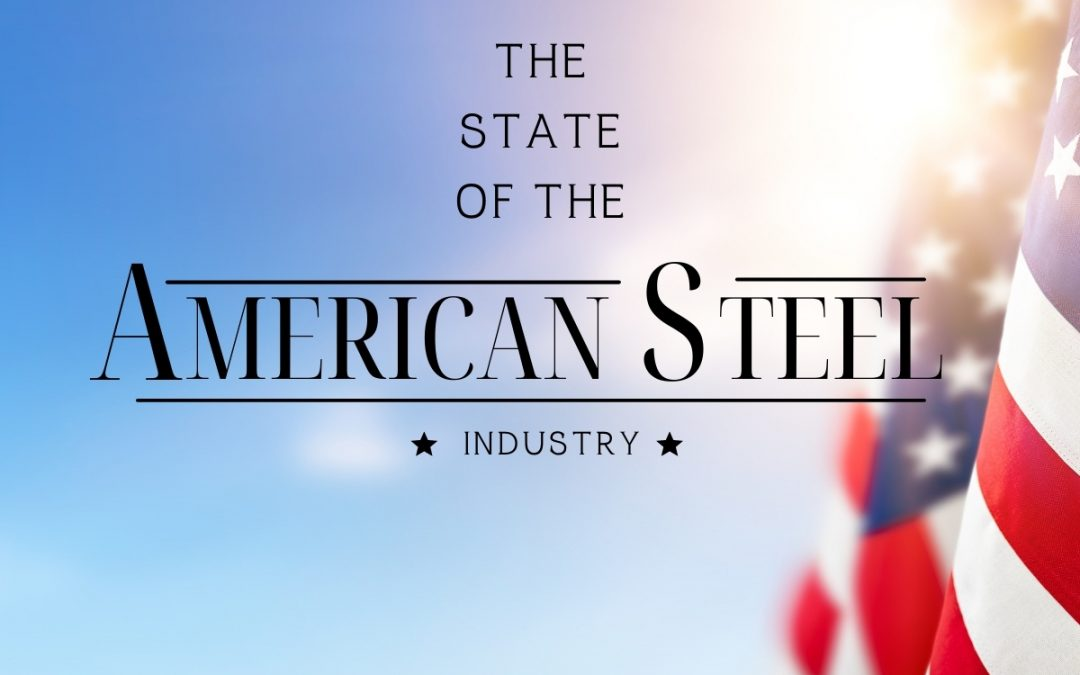The state of the steel industry in America